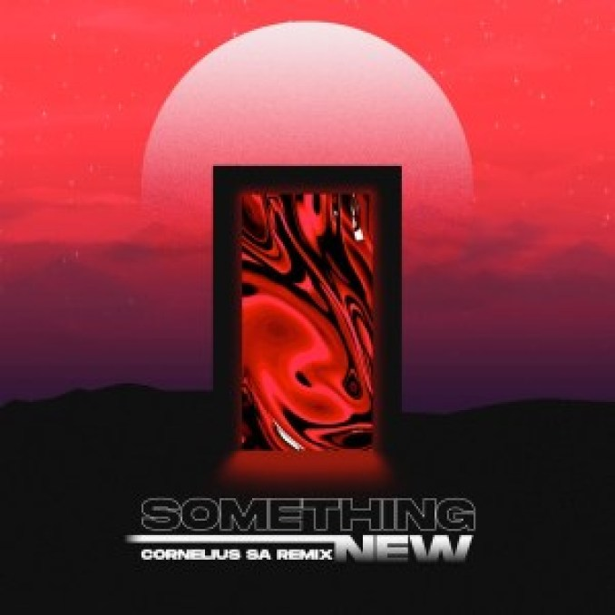 Jordan Arts – Something New (Cornelius SA Remix)