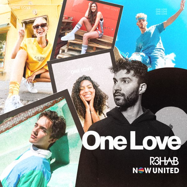 Now United & R3HAB One Love MP3 DOWNLOAD