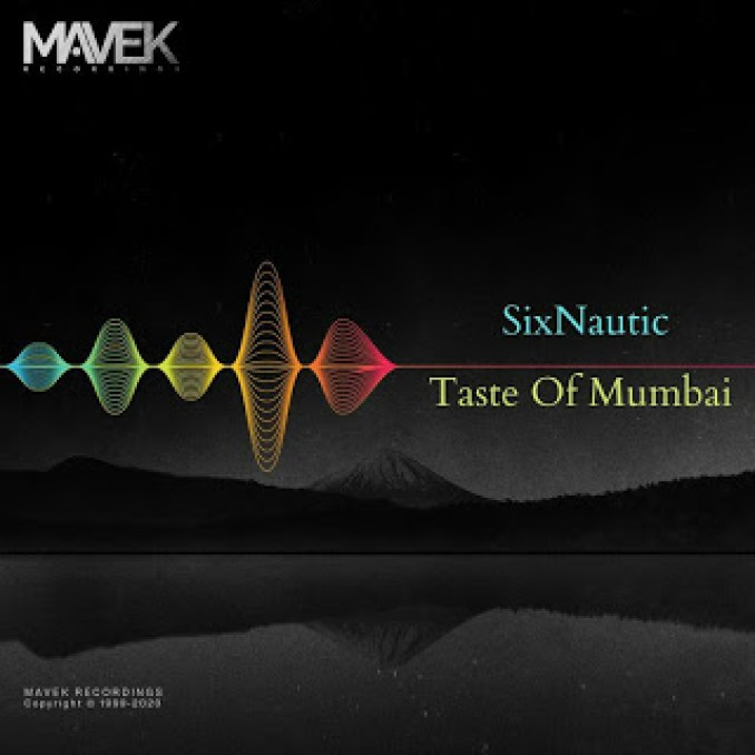 Sixnautic – Taste of Mumbai (Original Mix)
