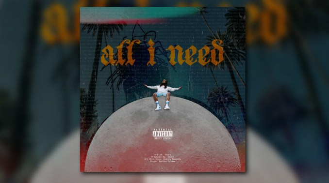 THURZ All I Need MP3 DOWNLOAD
