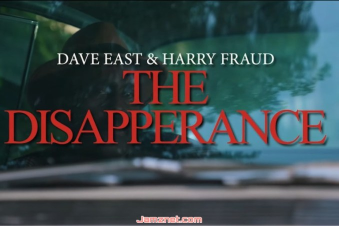 Dave East & Harry Fraud The Disappearance MP4 DOWNLOAD