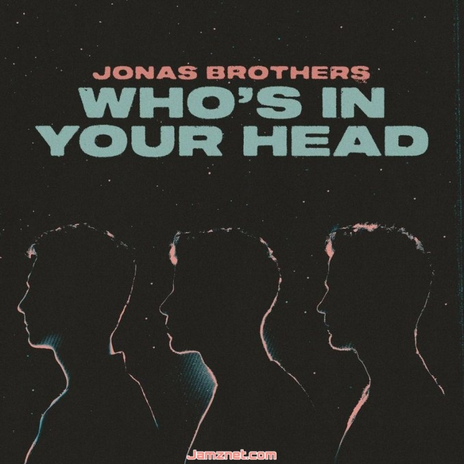 Jonas Brothers Who's In Your Head MP3 DOWNLOAD