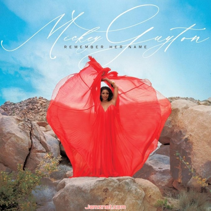 Mickey Guyton Remember Her Name ZIP DOWNLOAD