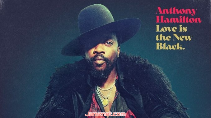 Anthony Hamilton Real Love MP3 DOWNLOAD