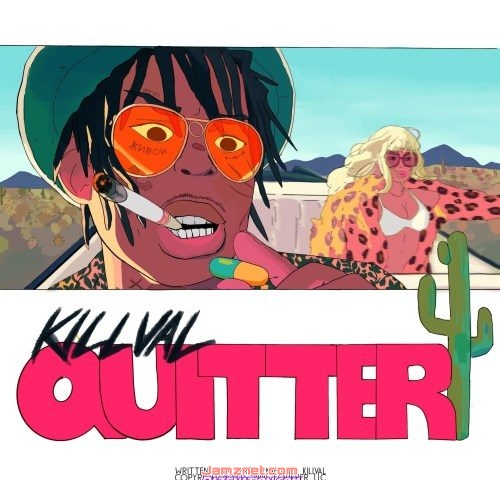 Killval Quitter MP3 DOWNLOAD