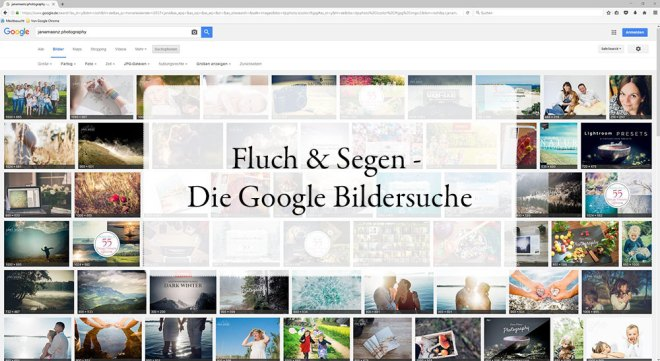 Fluch & Segen - Die Google Bildersuche