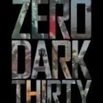 """""""Zero Dark Thirty"""" & Ground Zero"""