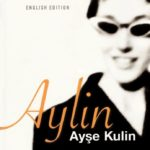 "Gelesen: ""Mrs. Atatürk Latife Hanim"" & ""Aylin"" – zwei starke türkische Frauen"