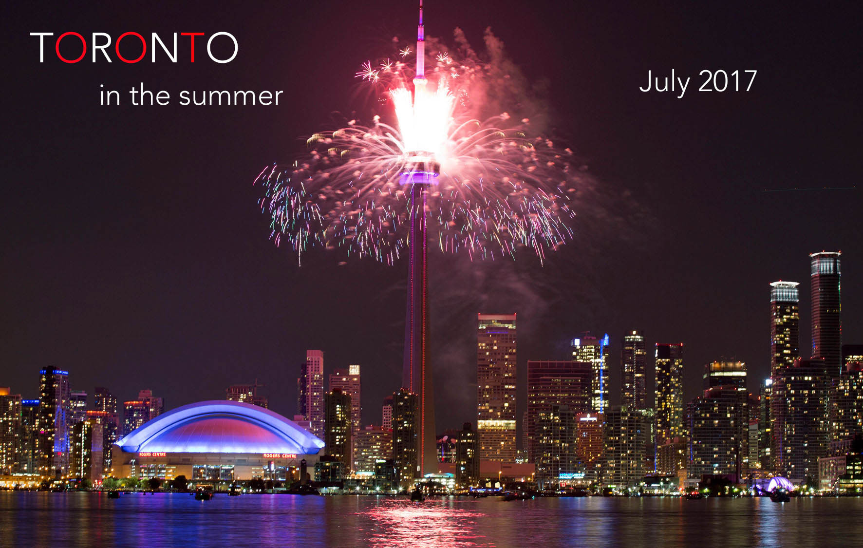 What to do in Toronto – July 2017