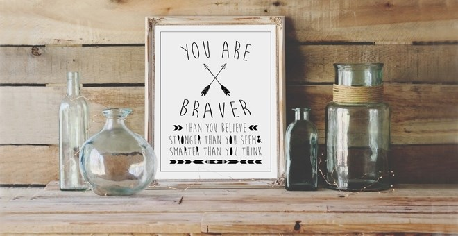 'You Are Braver' Inspirational Artwork | Digital File