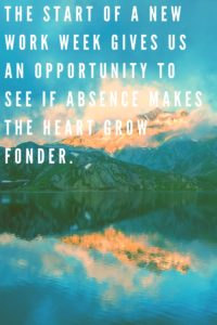 does absence make the heart grow fonde