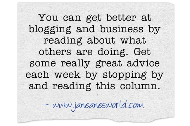 www.janeanesworld.com better blogging and better buisness