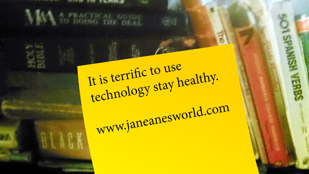http://janeanesworld.com/basics-use-technology-to-keep-healthy/
