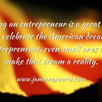 entrepreneurs are part of the American dream