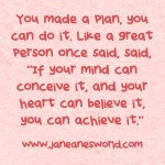 Take action now, you have the ability. www.janeaneswold.com/take-action-now-ability