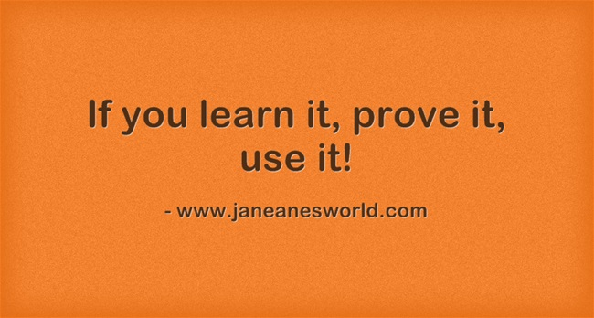 www.janeanesworld.com you learn it use it