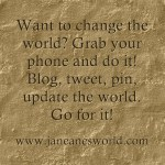 change the world www.janeanesworld.com