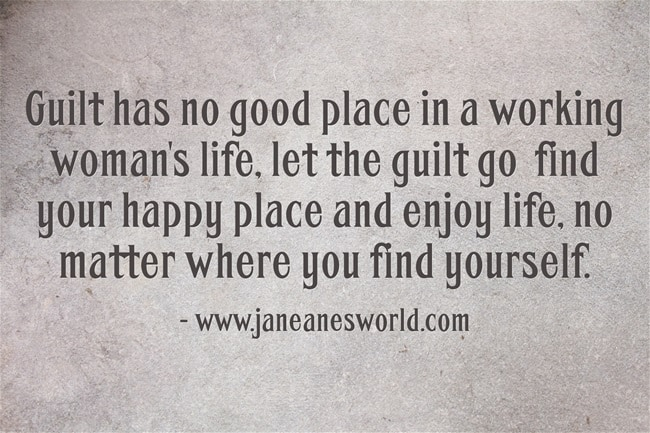 Guilt-has-no-good-place www.janeanesworld.com