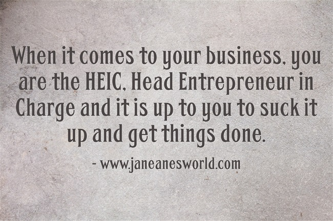 entrepreneur you are in charge www.janeanesworld.com