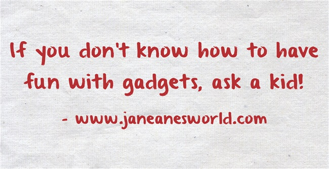use technology for fun www.janeanesworld.com