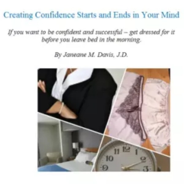Creating Confidence Starts and Ends in Your Mind