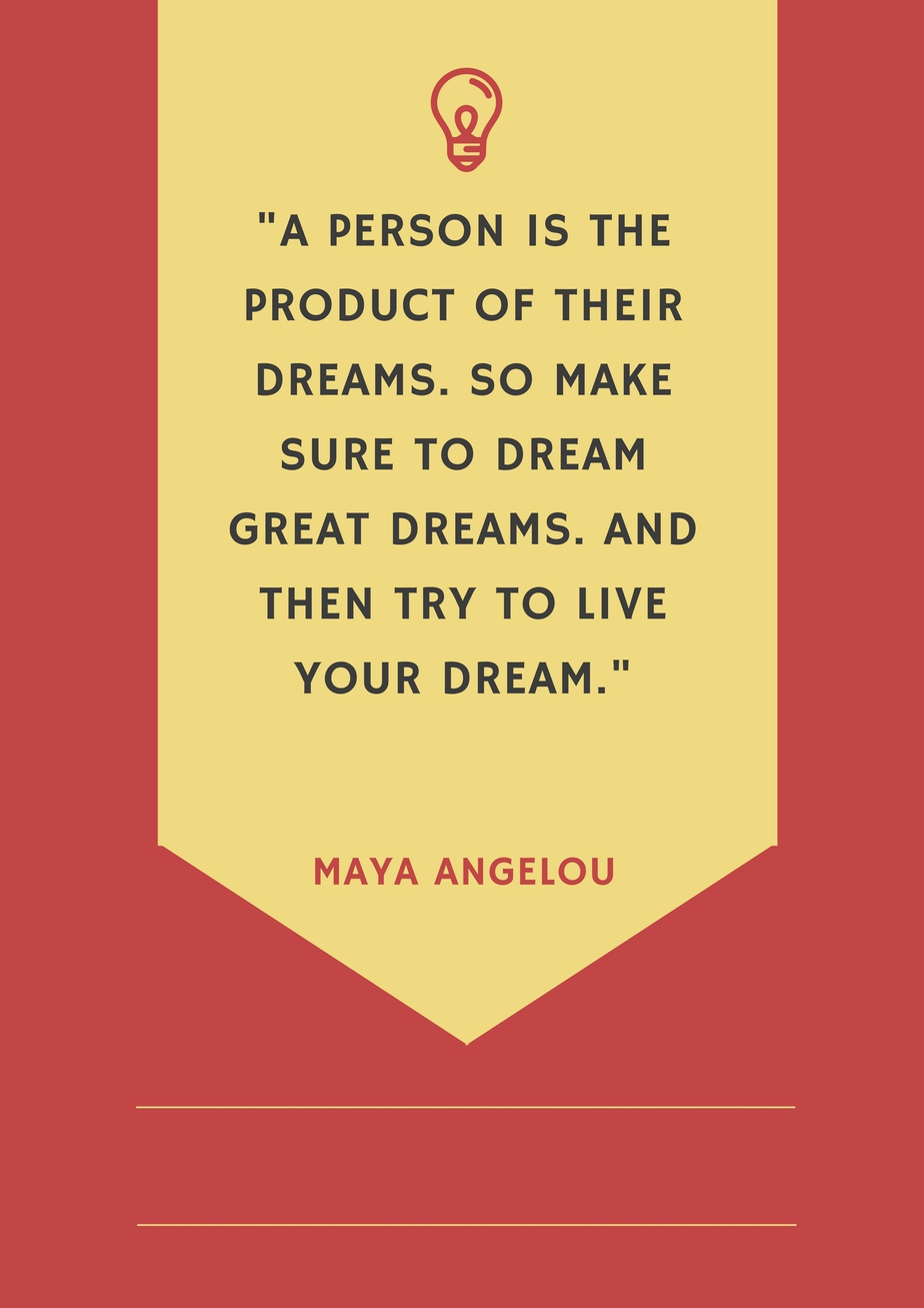dream and live your dreams