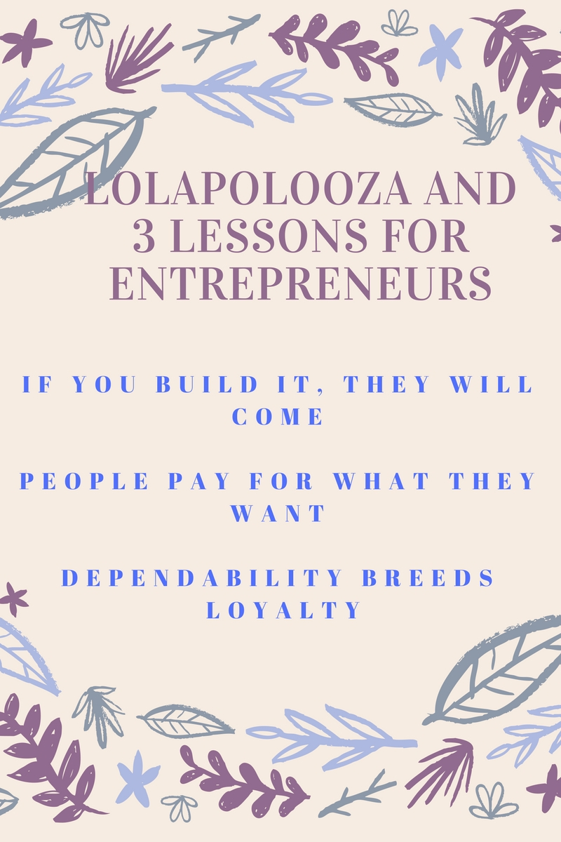 lolapalooza and lessons for entrepreneurs
