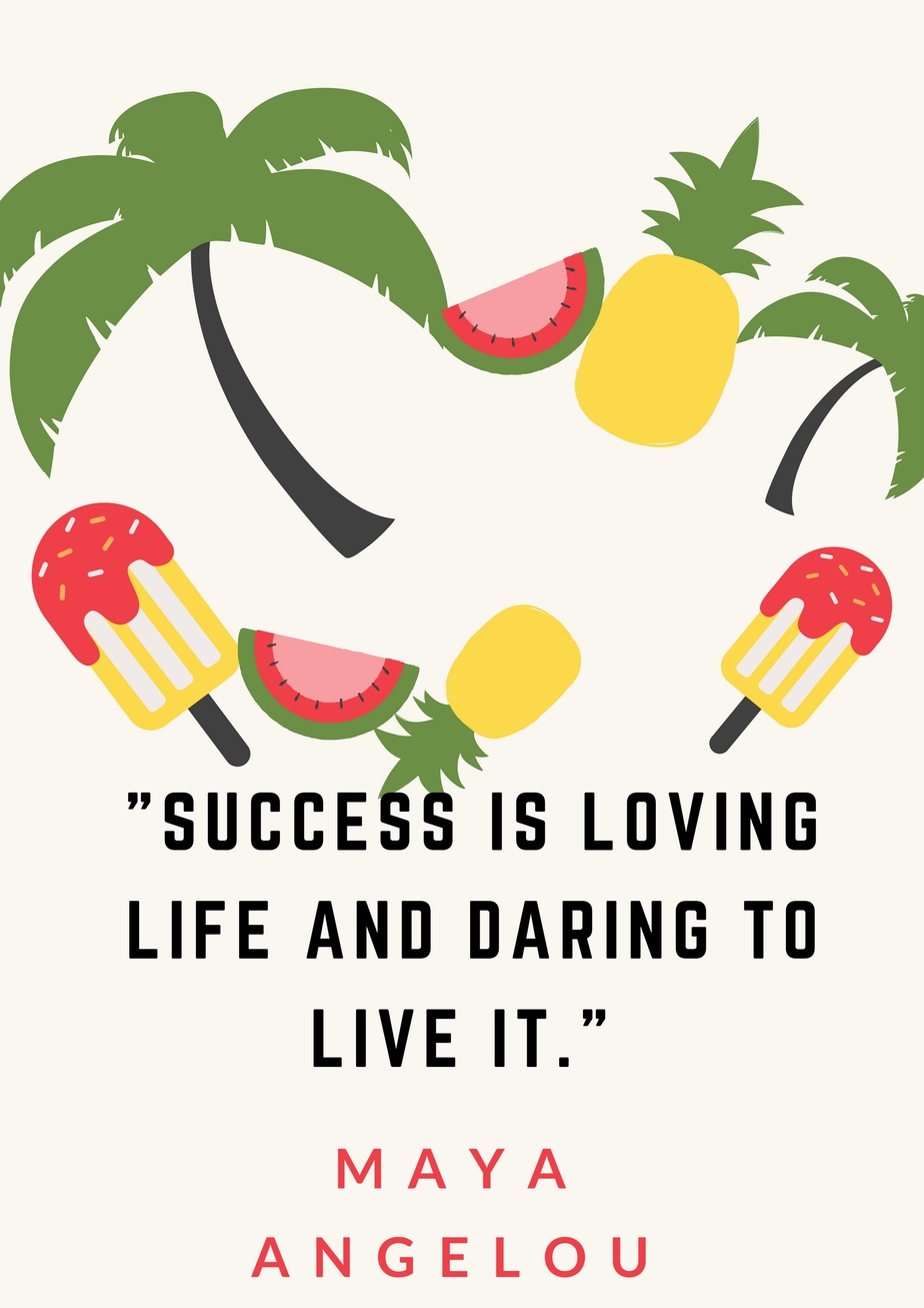 love life and live it by Maya Angelou
