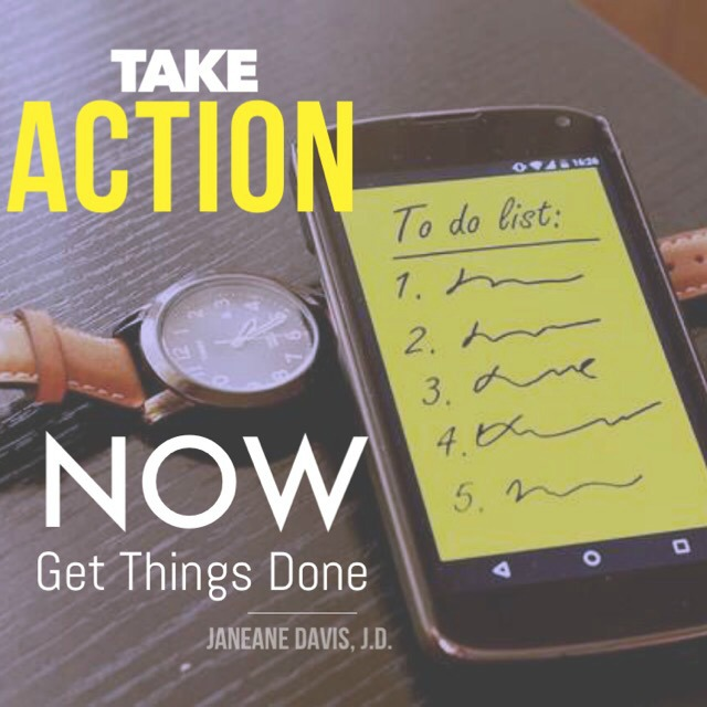 Take Action Now ad Get Things Done