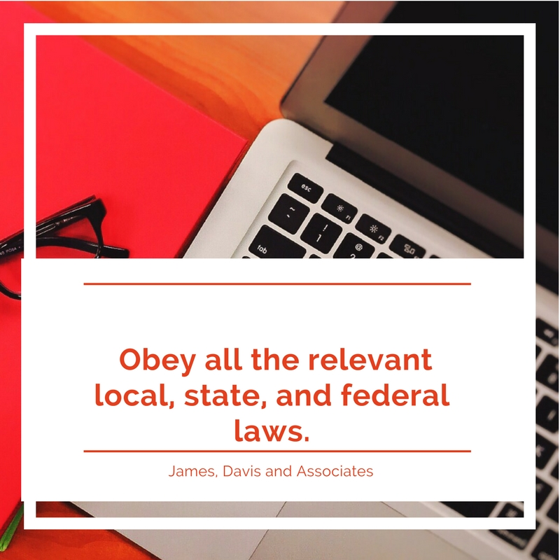 19. Obey all the relevant local, state, and federal laws.