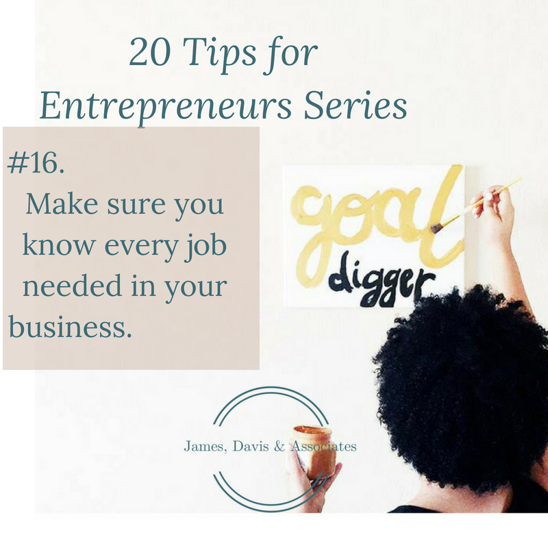 JDA Tip #16 . Make sure you know every job needed in your business.