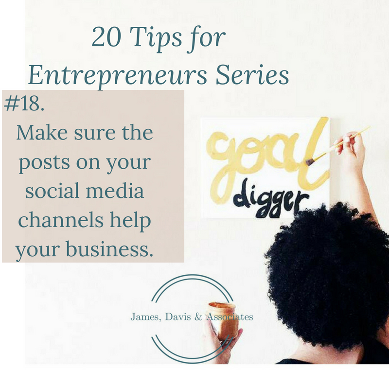 JDA Tip #18 Make sure the posts on your social media channels help your business.
