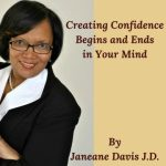Creating Confidence begins and Ends in Your Mind