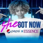 "PepsiCo Beverages North America & ESSENCE Launch ""She Got Now"" Multi-Tiered Platform Celebrating Past, Present and Future Women of Historically Black Colleges and Universities"