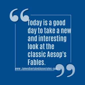 Today is a good day to take a new and interesting look at the classic Aesop's Fables.
