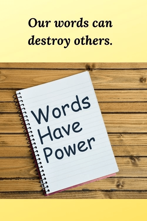 Lessons for entrepreneurs - our words can destroy others.