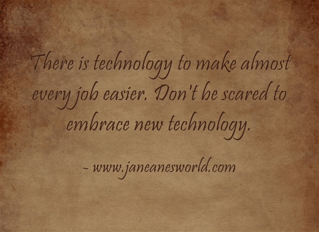 Embrace Technology and What it Can Do