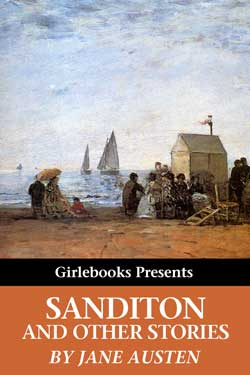 Sanditon and Other Stories, GirleBooks