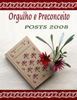 Orgulho e preconceito | 2008