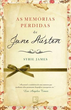 As memórias perdidas de Jane Austen, Syrie James