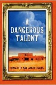 A Dangerous Talent by Charlotte and Aaron Elkins