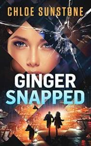 Ginger Snapped by Chloe Sunstone