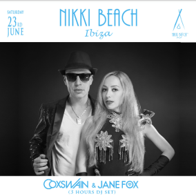 DjCoxswain & Jane Fox at Nikki Beach Ibiza