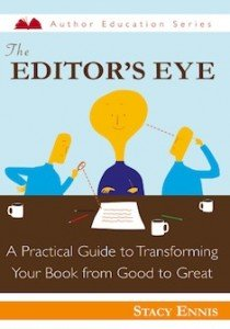 The Editor's Eye by Stacy Ennis