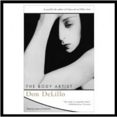 The Body Artist by Don DeLillo read by Laurie  Anderson 2