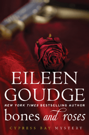 Bones and Roses by Eileen Goudge