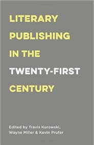 Literary Publishing in the 21st Century