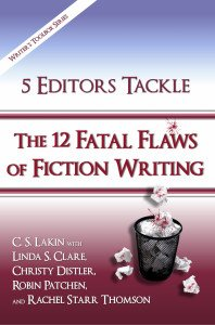 The cover of 5 Editors Tackle the 12 Fatal Flaws of Fiction Writing