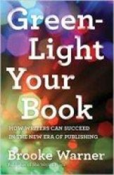 The cover for Green-Light Your Book