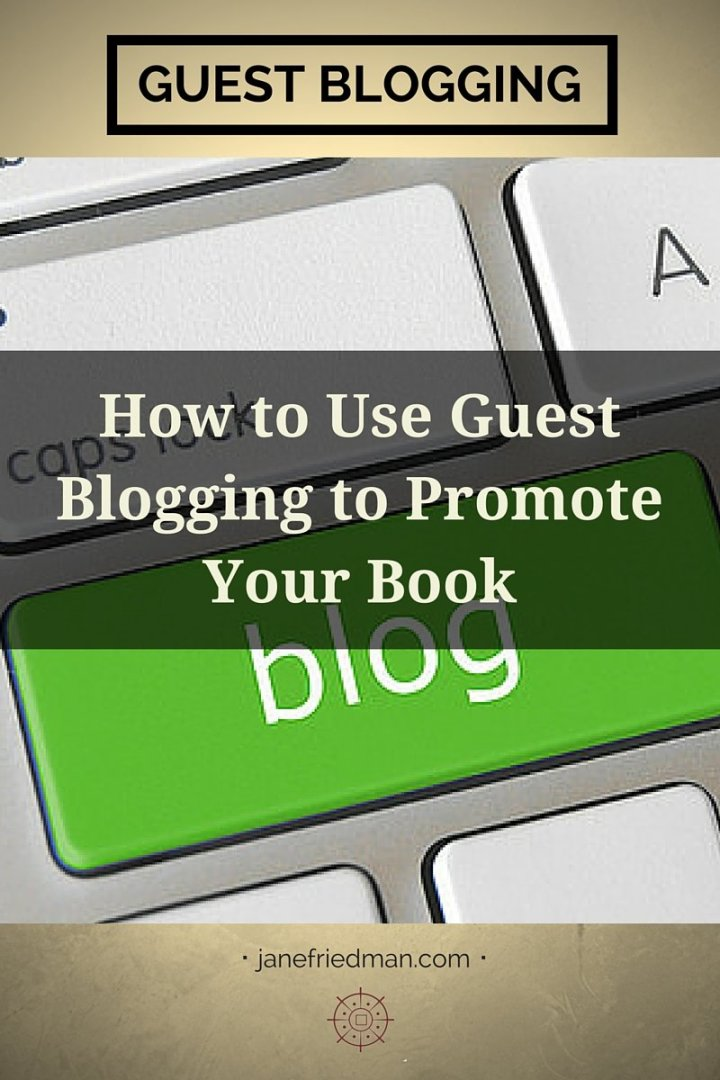 how to use guest blogging to promote your book
